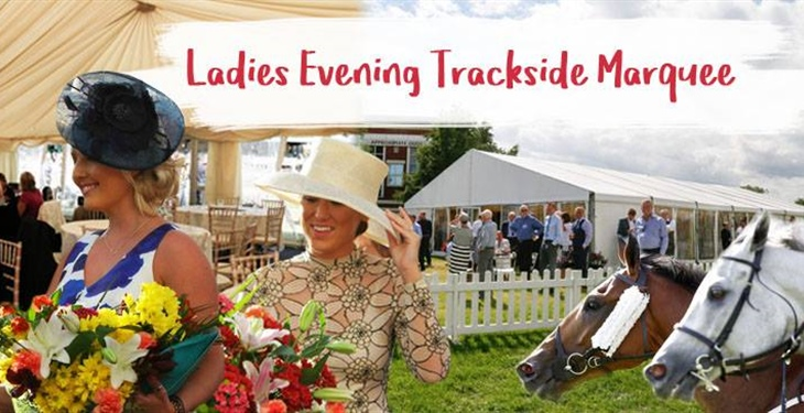 LADIES' EVENING – TRACKSIDE HOSPITALITY